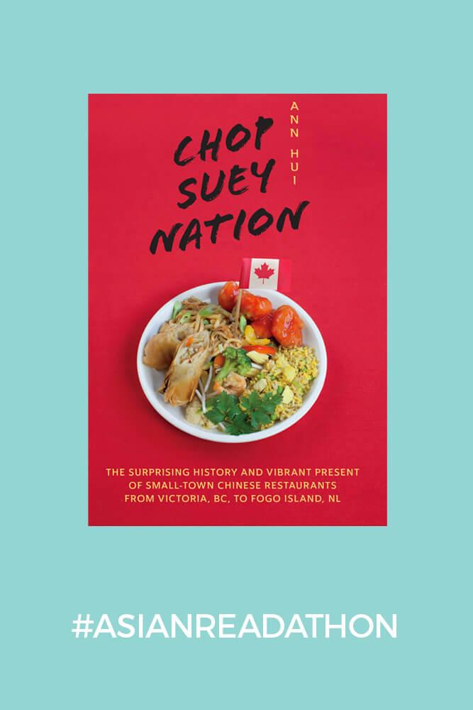 Chop Suey Nation- Ann Hui #asianreadathon2021