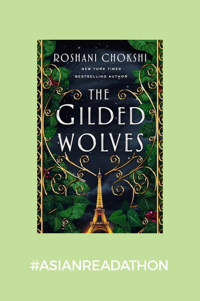 The Gilded Wolves - Roshani Chokshi #asianreadathon2021
