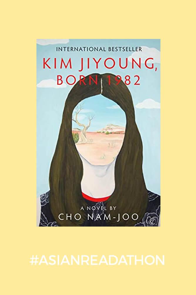 Kim Jiyoung, Born 1982- Cho Nam-Joo #asianreadathon2021